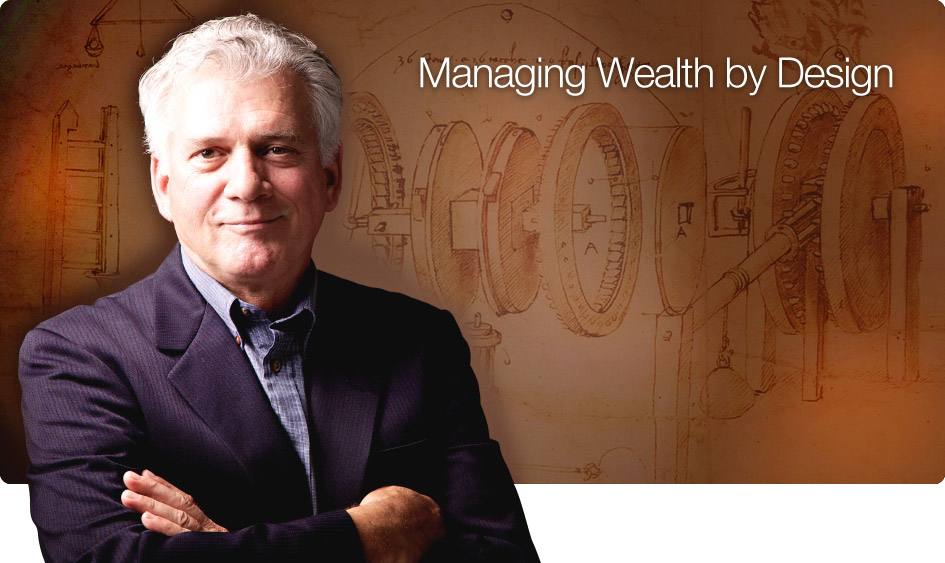 Managing wealth by design